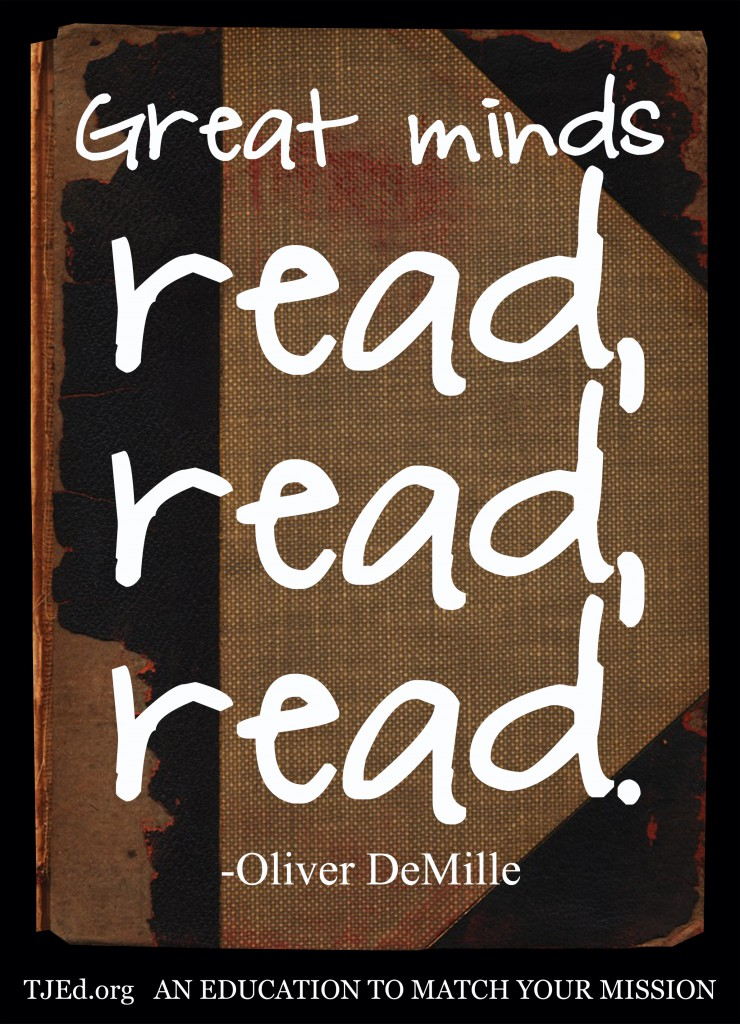beware the anti-readers DeMille-Great Minds read, read, read
